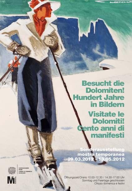 Visitate le Dolomiti! Cento anni in manifesti